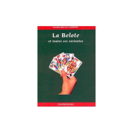 La belote et toutes ses variantes, 103 p.