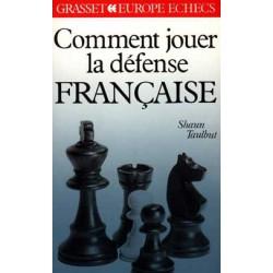 TAULBUT - Comment jouer la Défense Française